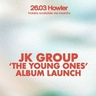 JK Group - The Young Ones LP Release