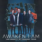 Awaken I Am & I The Mighty (USA) Adelaide