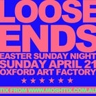 LOOSE ENDS Easter Sunday Party
