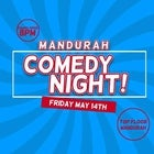 MANDURAH COMEDY NIGHT at TOP FLOOR