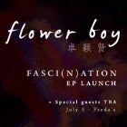 Flower Boy 'FASCI(N)ATION' EP launch with special guests